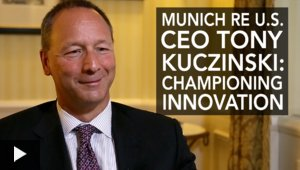 Munich Re U.S. CEO Tony Kuczinski: Championing Innovation