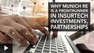 Why Munich Re Is a Frontrunner in InsurTech Investments, Partnerships