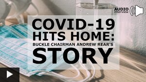COVID-19 Hits Home: Buckle Chairman Andrew Rear's Story