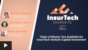 'Gobs of Money' Are Available for InsurTech Venture Capital Investment