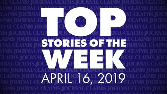 Claims Journal Weekly Top Picks April 16 2019